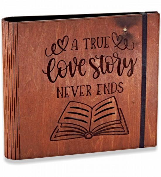 A True Love Story Never Ends... Ceviz Ahşap Kendin Yap Düğün / Nişan Fotoğraf Albümü